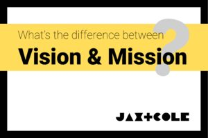 What's the difference between vision & mission?